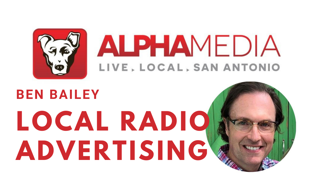 Ben Bailey/ Is Radio Advertising Dead?